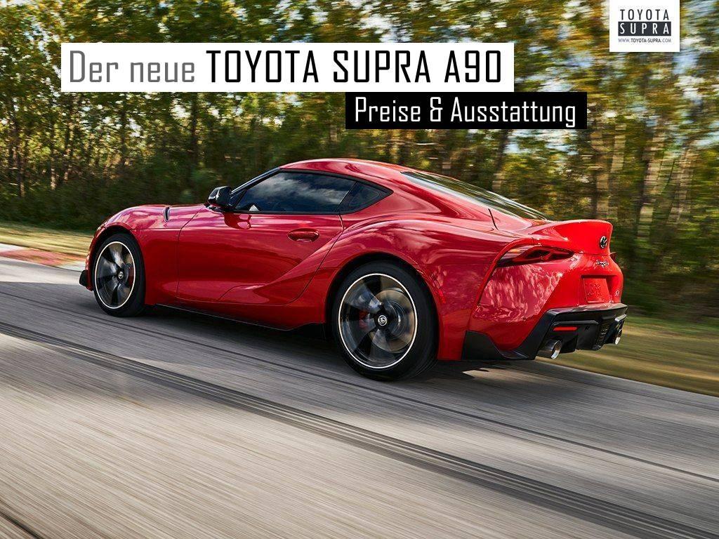 Der neue Toyota Supra A90 - Offizielle Preise und Ausstattung